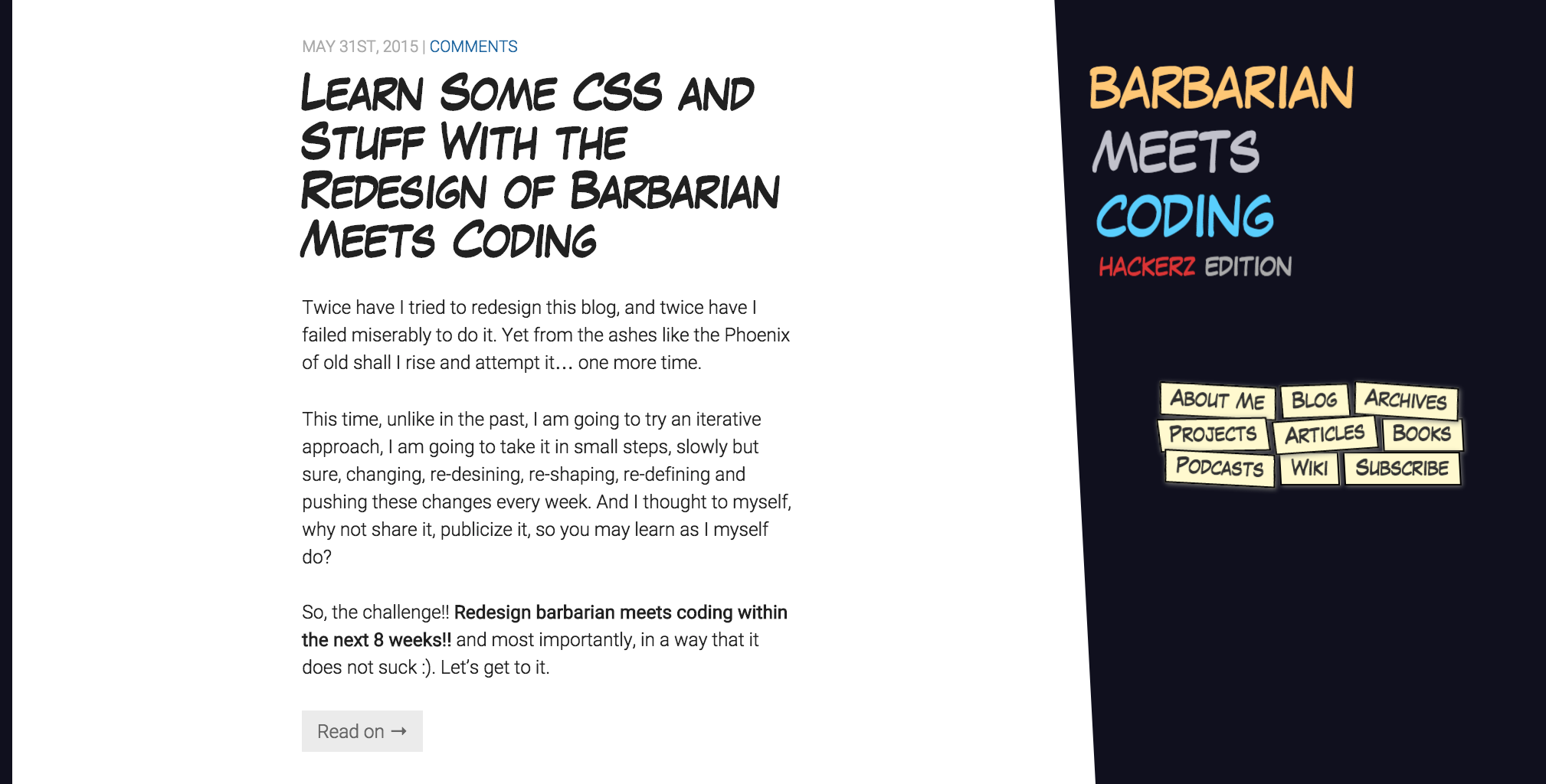 Barbarian Meets Coding Redesign version 001 of an blog itself