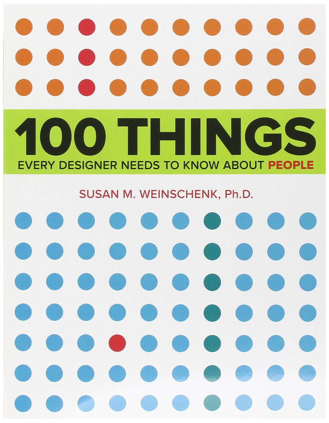 100 Things Designers Should Know About People