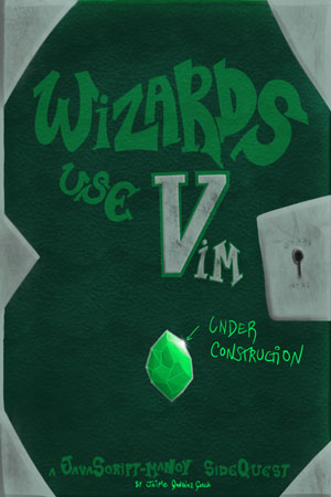 New Cover of Wizards Use VimCan't exit Vim