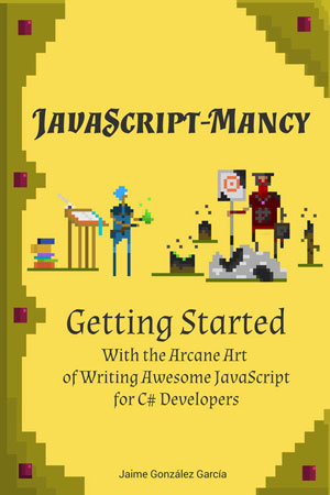 a JavaScriptmancy getting started sample cover
